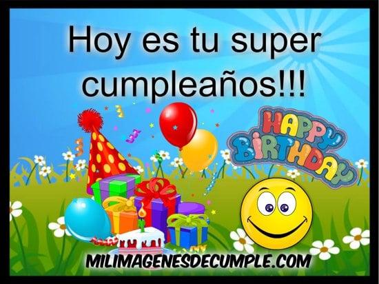 Imagenes hoy es tu super cumpleaños