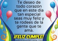 Te deseo de todo corazón que en este día tan especial seas muy feliz